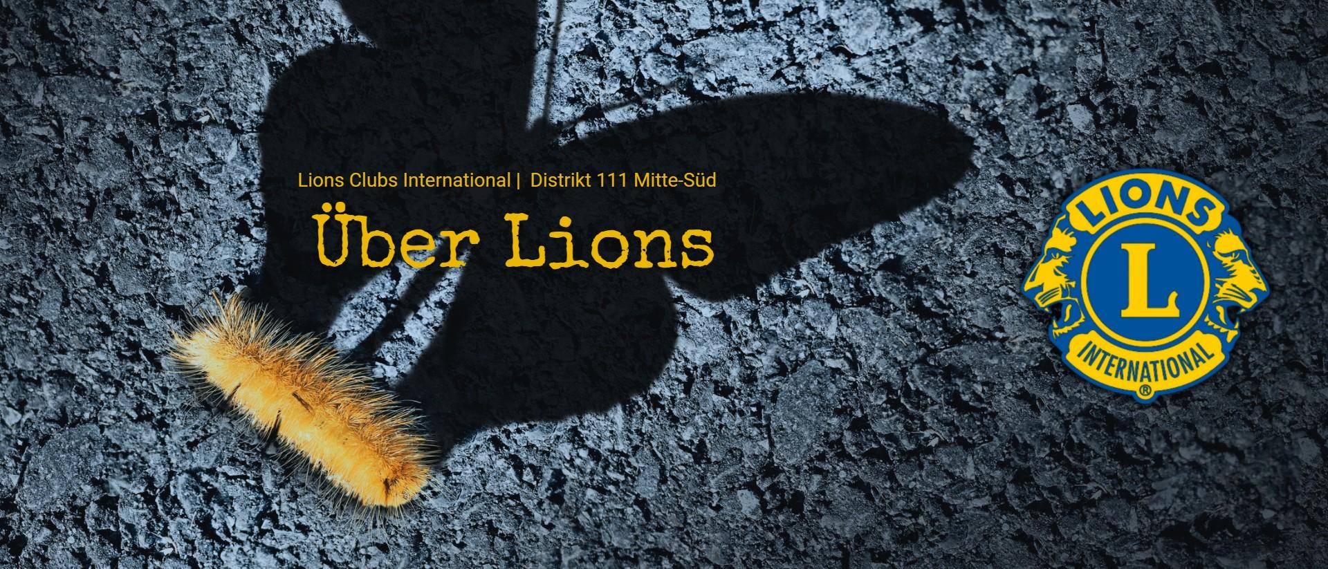 """Schmetterlingslarve wirft einen Schmetterlingsschatten, Titel """"Über Lions"""", Lions Logo"""